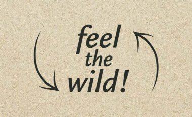 feel the wild